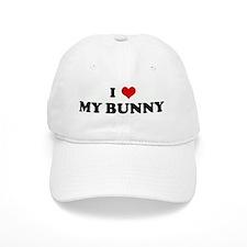 I Love MY BUNNY Baseball Cap