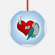 I Love my Blue Quaker Parakeet Ornament (Round)