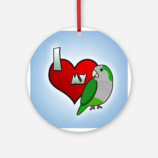 I Love my Quaker Parakeet Ornament (Round)