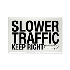 Slower Traffic Rectangle Magnet