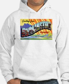 Burlington Vermont Greetings (Front) Hoodie