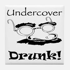 Undercover Drunk Tile Coaster