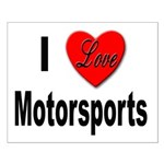 I Love Motorsports Small Poster