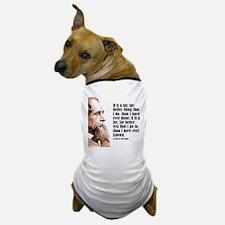 """Dickens """"Far Better"""" Dog T-Shirt"""