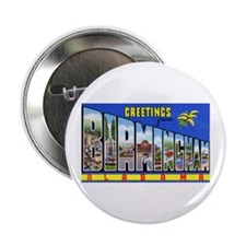 "Birmingham Alabama Greetings 2.25"" Button"