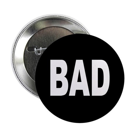 BAD Button