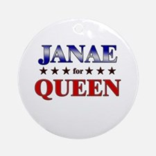 JANAE for queen Ornament (Round)