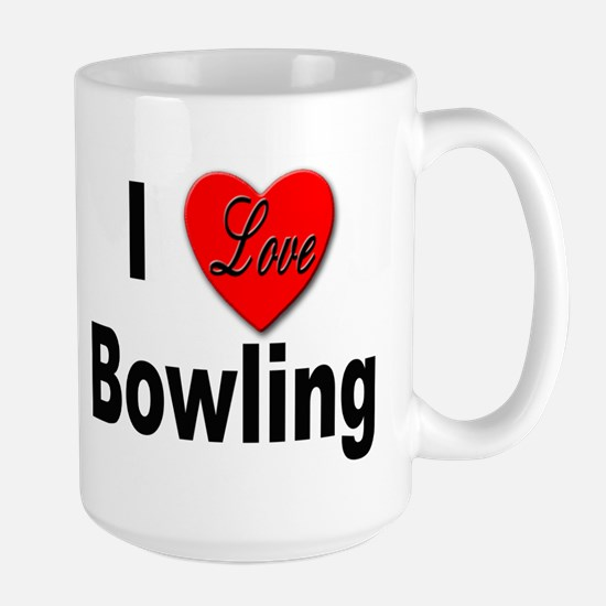 I Love Bowling Large Mug