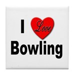 I Love Bowling Tile Coaster