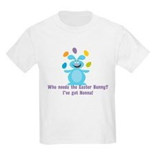 Easter Bunny? I've got Nonna! T-Shirt