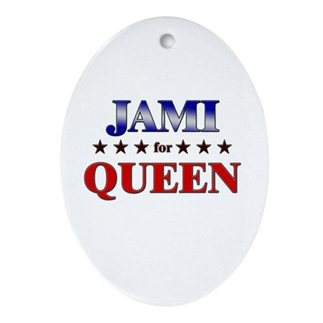JAMI for queen Oval Ornament