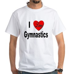 I Love Gymnastics (Front) White T-Shirt