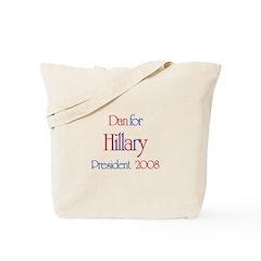 Dan for Hillary 2008 Tote Bag