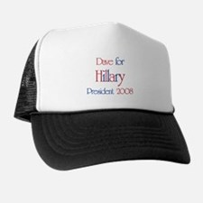 Dave for Hillary 2008  Trucker Hat