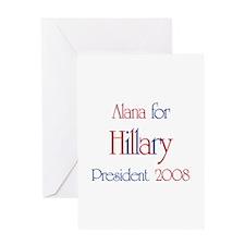 Alana for Hillary 2008 Greeting Card