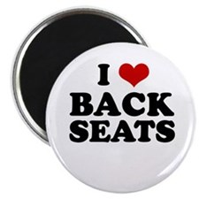 I Love Back Seats ~ Magnet