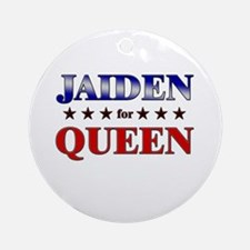JAIDEN for queen Ornament (Round)
