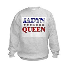 JADYN for queen Sweatshirt