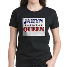 JADYN for queen Tee