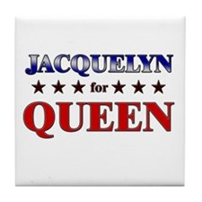 JACQUELYN for queen Tile Coaster