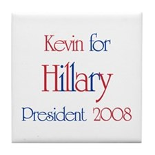 Kevin for Hillary 2008 Tile Coaster