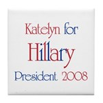 Katelyn for Hillary 2008 Tile Coaster