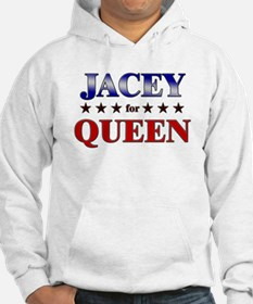 JACEY for queen Hoodie Sweatshirt