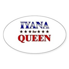 IYANA for queen Oval Decal
