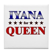 IYANA for queen Tile Coaster
