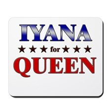 IYANA for queen Mousepad