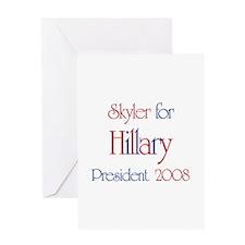 Skyler for Hillary 2008 Greeting Card