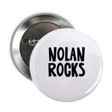 "Nolan Rocks 2.25"" Button"