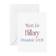 Wyatt for Hillary 2008 Greeting Card
