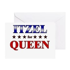 ITZEL for queen Greeting Card