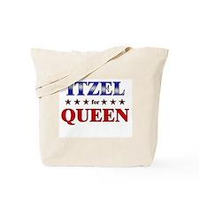 ITZEL for queen Tote Bag