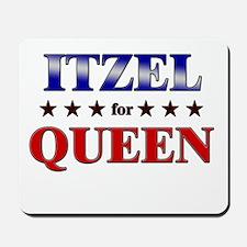 ITZEL for queen Mousepad