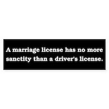 Marriage licenses have no sanctity.