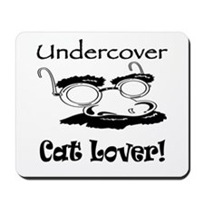 Undercover Cat Lover Mousepad