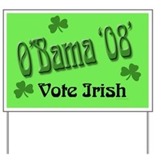 Our Election '08' Irish Yard Sign