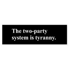 The two-party system is bad.