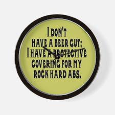 I don't have a beer gut, I ha Wall Clock