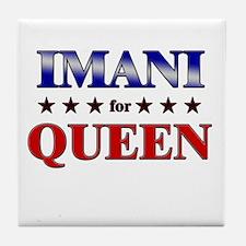 IMANI for queen Tile Coaster