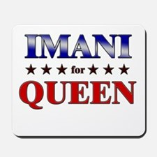 IMANI for queen Mousepad