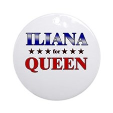 ILIANA for queen Ornament (Round)