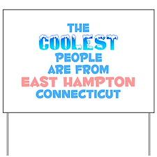 Coolest: East Hampton, CT Yard Sign
