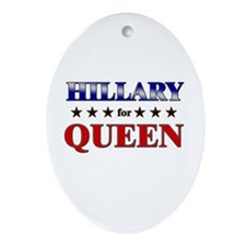 HILLARY for queen Oval Ornament
