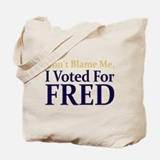 I Voted For FRED Tote Bag