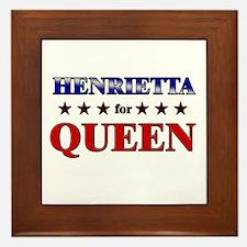 HENRIETTA for queen Framed Tile