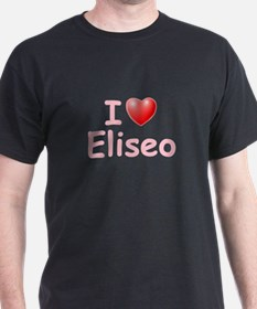 I Love Eliseo (P) T-Shirt