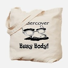Undercover Busy Body Tote Bag
